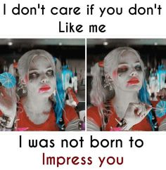 I like this cause it's so true harleyquinn suicidesquad Bitch Quotes, Joker Quotes, Badass Quotes, Mood Quotes, True Quotes, Math Comics, Harly Quinn Quotes, Haha Funny, Funny Memes