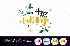 happy-holidays-cut-file-svg