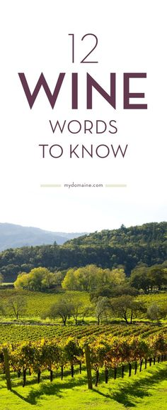 Learn the language of #wine and impress your family and friends.
