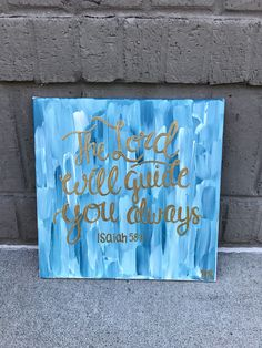 The Lord will guide you always - Isaiah 58:11 || blue and white abstract || Bible verse canvas painting art faith & Jesus || Canvases For Christ BMK Designs