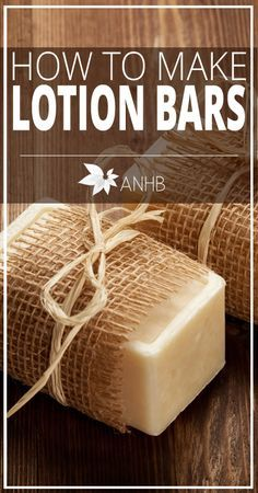 How to Make Lotion Bars - All Natural Home and Beauty                                                                                                                                                                                 More