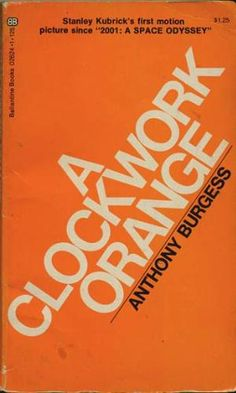 A Clockwork Orange by Anthony Burgess. I want to read all of his other books but I can't find them anywhere. Lots of freaky stuff.