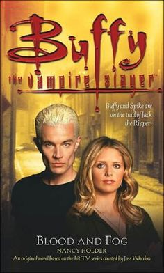 Blood+and+Fog+(Buffy+The+Vampire+Slayer+Series)