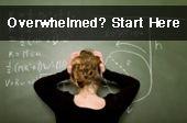 Overwhelmed, Start Here