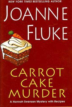 Carrot Cake Murder by Joanne Fluke