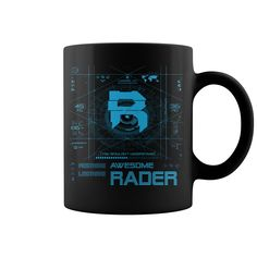 Great To Be RADER Mug #gift #ideas #Popular #Everything #Videos #Shop #Animals #pets #Architecture #Art #Cars #motorcycles #Celebrities #DIY #crafts #Design #Education #Entertainment #Food #drink #Gardening #Geek #Hair #beauty #Health #fitness #History #Holidays #events #Home decor #Humor #Illustrations #posters #Kids #parenting #Men #Outdoors #Photography #Products #Quotes #Science #nature #Sports #Tattoos #Technology #Travel #Weddings #Women