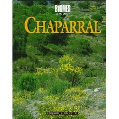Chaparral (Biomes of the World)