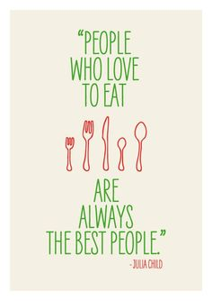 http://mrdelivery.com/  Julia Child's Food Quote #foodquote #mrdelivery