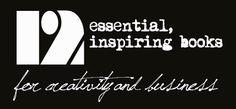 http://dexterousdiva.co.uk/2013/05/07/12-essential-books-creativity-business/ #readinglist #inspiring