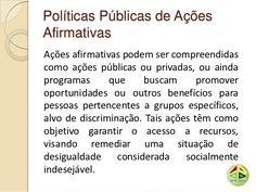 Politicas públicas de ações afirmativas e cotas raciais Cota Racial, Fails, Words, Affirmative Action, Social Workers, Nice, Colleges
