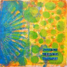Always - Carolyn Dube - Mixed media/printmaking using Gelli print papers