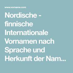 Nordische - finnische Internationale Vornamen nach Sprache und Herkunft der Namen