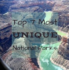Looking for vacation ideas or summer travel plans? Don't worry, we've got your back! Get outdoors this year and see these top 7 most unique national parks.