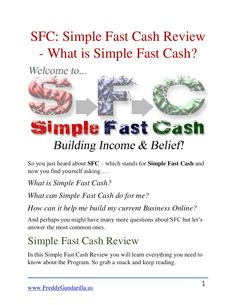 sfc-simple-fast-cash-review-what-is-simple-fast-cash by Freddy Gandarilla via Slideshare