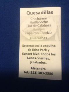 The famous Echo Park Oaxacan Quesadilla Cart