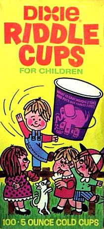 Dixie Riddle Cups - I remember these!!