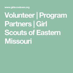 Volunteer   Program Partners   Girl Scouts of Eastern Missouri