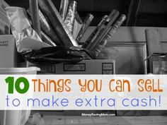 10 Things You Can Sell To Make Extra Cash