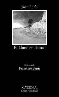 """Rulfo, Juan. """"El Llano en llamas"""". Madrid: Cátedra, 2016. Encuentra este libro en la 5ª planta: 860(8)-34""""19""""RUL Memento Mori, Spanish, Reading, Books, Movie Posters, Movies, Madrid, Formal, Products"""