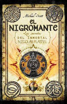 El nigromante / The Necromancer: Los secretos del inmortal Nicolas Flamel / The Secrets of the Immortal Nicholas ...