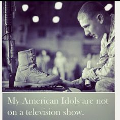 """An inexpressible thank you to all the men who risk there life's for me and this country every day! You are the true """" American Idols"""""""
