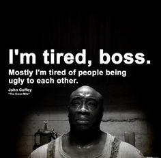 Tired nnnn of people being ugly rlly kool qutoes стивен кинг Movie Quotes, Book Quotes, Life Quotes, Funny Quotes, Life Sayings, Pain Quotes, Heart Quotes, Quotable Quotes, Quotes Quotes