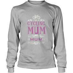 Im A #Cycling Mums T Shirt, Order HERE ==> https://www.sunfrog.com/Holidays/119745197-577618026.html?6789, Please tag & share with your friends who would love it , #superbowl #christmasgifts #birthdaygifts