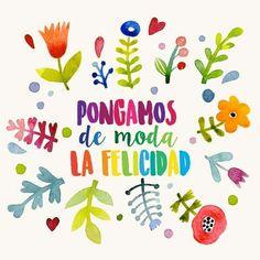 """""""Pongamos de moa la felicidad"""" :-) #frases #quotes #felicidad"""