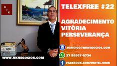 TELEXFREE #22 É HORA DE AGRADECER AS VITÓRIAS DE NOSSOS CLIENTES