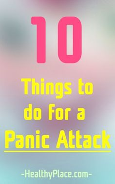 What is the best thing to do for a panic attack? Here are 10 tools for fast relief when you're having a panic attack.