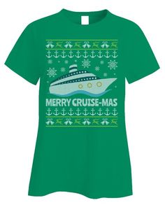 Ugly Christmas Cruise - Women's, Ladies T-Shirt After Christmas, Family Christmas, Christmas Shirts, Christmas Cruises, Iron Decor, Got Print, Christmas Design, Disney Cruise, Being Ugly