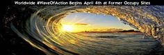 We Are A Movement Of Movements  The Worldwide #WaveOfAction   begins April 4th and runs through July 4th.  http://waveofaction.org