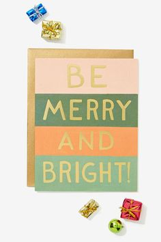 Be Merry and Bright!
