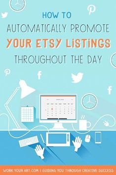 How to schedule pins on Pinterest and share status updates on Twitter and Facebook automatically from your Etsy shop | http://www.workyourart.com
