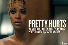 Pretty Hurts - Beyonce