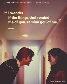 15 Eternal Sunshine Of The Spotless Mind Quotes Which Show Love Is An Imperfectly Perfect Feeling