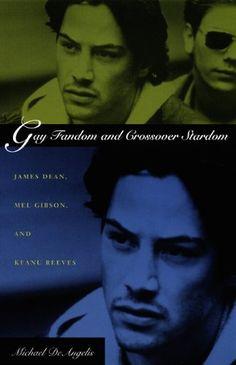 "Michael DeAngelis – ""Gay Fandom and Crossover Stardom"""