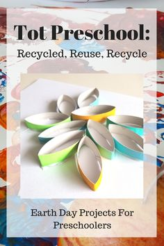 Tot Preschool: Reduce, Reuse, Recycle. Earth Day projects for preschoolers.