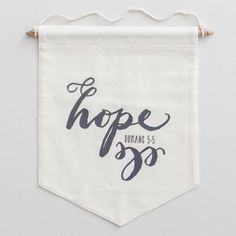 Hope does not disappoint because the love of God has been poured out in our hearts by the Holy Spirit who was given to us. {Romans 5:5 NKJV} -- Pennant available at dayspring.com