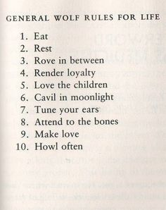 "Wolf rules for life, from ""Women Who Run With the Wolves"""