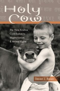 Holy Cow: The Hare Krishna Contribution to Vegetarianism & Animal Rights