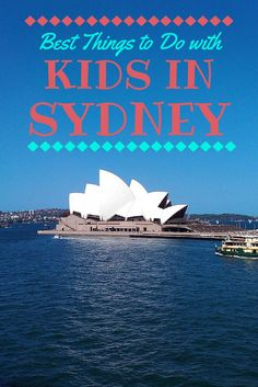 Best things to do in Sydney Australia with kids Traveling with Kids, Traveling tips, Traveling #Travel