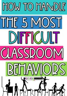 How to Handle the Top 5 Most Difficult Classroom Behaviors