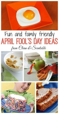 Fun and Family Friendly April Fool's Day Ideas