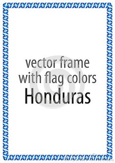 Frame and border of ribbon with the colors of the Honduras flag.