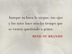 Mind of Brando | Bocanadas y Besos