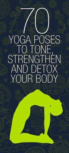 70 Yoga Poses to Detox Your Body