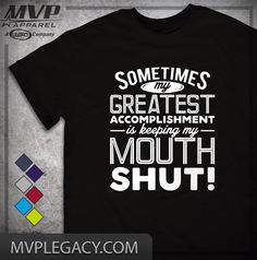 Funny T-Shirt  Keep Mouth Shut Tee Gift for by MVPaLegacyCompany