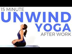 15 minute Yoga for Relaxation | Yoga Stretches to UNWIND After Work - YouTube