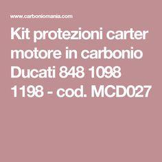 Kit protezioni carter motore in carbonio Ducati 848 1098 1198 - cod. MCD027